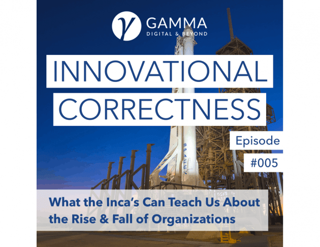 #005 - What the Inca's Can Teach Us About the Rise & Fall of Organizations