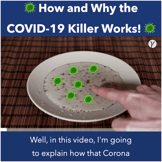 How and Why the COVID-19 Killer Works!