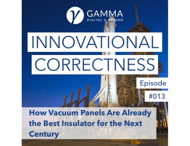 #013 - How Vacuum Panels Are Already the Best Insulator for the Next Century /w Dr. Joachim Kuhn